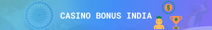 best casino bonus India