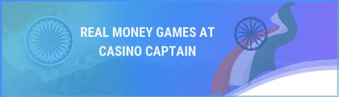 Casinocaptain Real Money Games