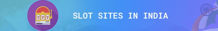 slot sites india