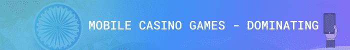 mobile casino games in India