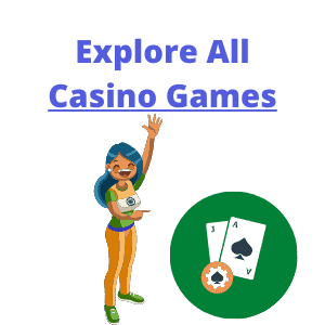 explore casino games