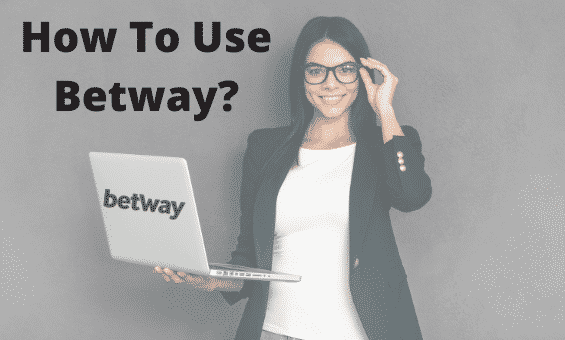 How to Use Betway in India